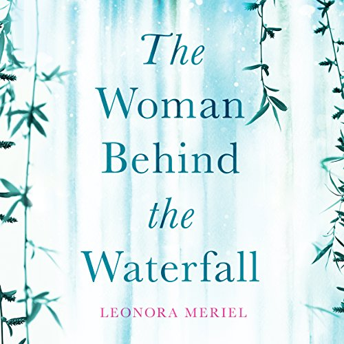 The Woman Behind the Waterfall audiobook cover art