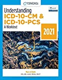 Understanding ICD-10-CM and ICD-10-PCS: A Worktext, 2021 (MindTap Course List)