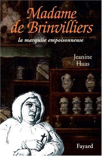 Madame de Brinvilliers : La Marquise rouge