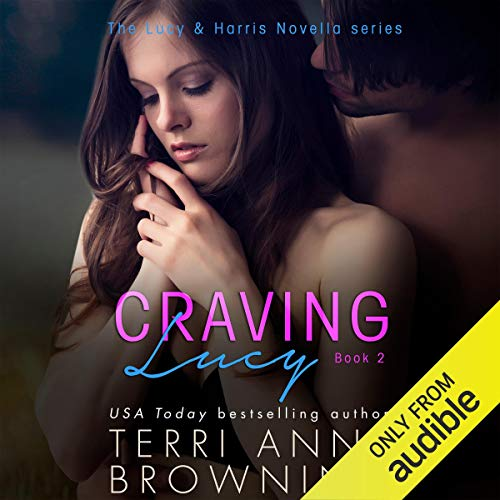 Craving Lucy Audiobook By Terri Anne Browning cover art