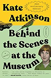 Books Set in Yorkshire: Behind the Scenes at the Museum by Kate Atkinson. yorkshire books, yorkshire novels, yorkshire literature, yorkshire fiction, yorkshire authors, best books set in yorkshire, popular books set in yorkshire, books about yorkshire, yorkshire reading challenge, yorkshire reading list, york books, leeds books, bradford books, yorkshire packing list, yorkshire travel, yorkshire history, yorkshire travel books, yorkshire books to read, books to read before going to yorkshire, novels set in yorkshire, books to read about yorkshire