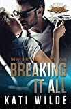 Breaking It All (The Hellfire Riders Book 3)