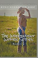 The Independent Women Series: Books 1-2