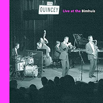 Quincey Live at the Bimhuis (Live)