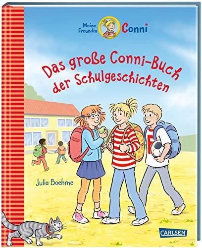 Conni-Erzählbände: Das große Conni-Buch der Schulgeschichten: Sammelband von Conni-Geschichten für Leseanfänger und Fortgeschrittene - mit zwei ganz neuen Geschichten