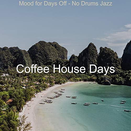 Coffee House Days