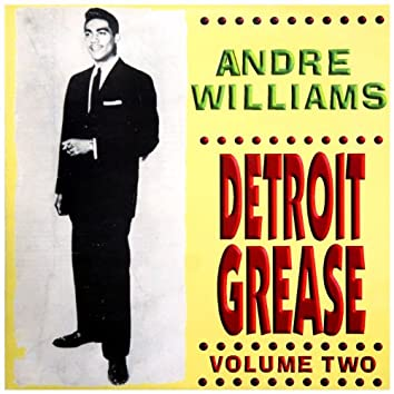 Andre Williams – Detroit Grease Vol. 2