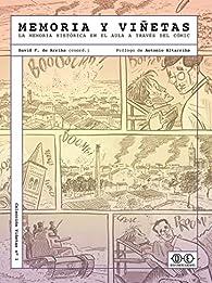 Memoria y viñetas: La memoria histórica en el aula a través del cómic: 1 par David Fernández de Arriba