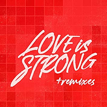 Love is Strong - EP