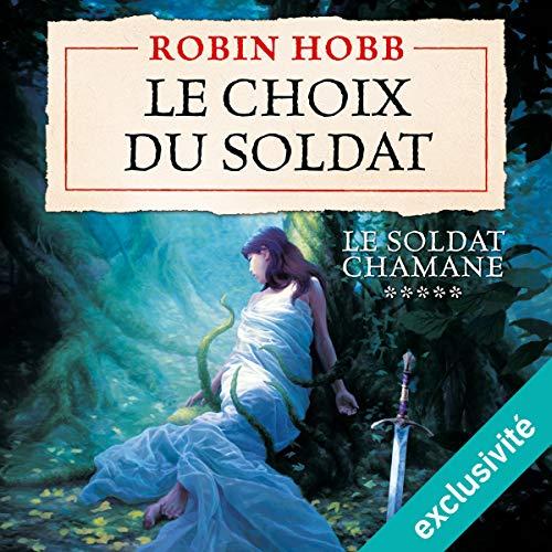 Le choix du soldat audiobook cover art