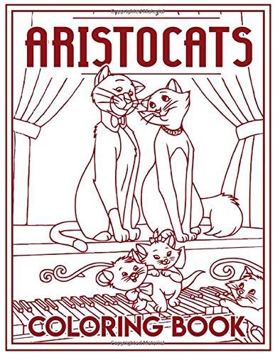 Aristocats Coloring Book: Aristocats Coloring Books For Adults, Tweens Original Birthday Present / Gift Idea