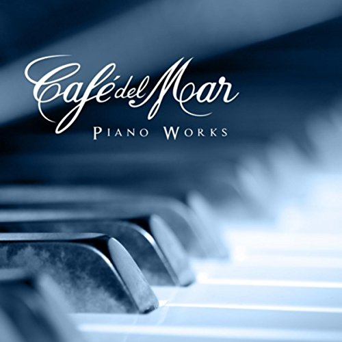 Café del Mar - Piano Works