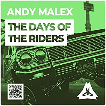 The Days Of The Riders