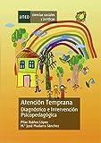 Atención temprana. Diagnóstico e intervención psicopedagógica (CIENCIAS SOCIALES Y JURÍDICAS)