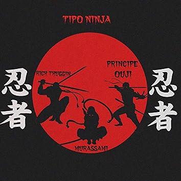 Tipo Ninja