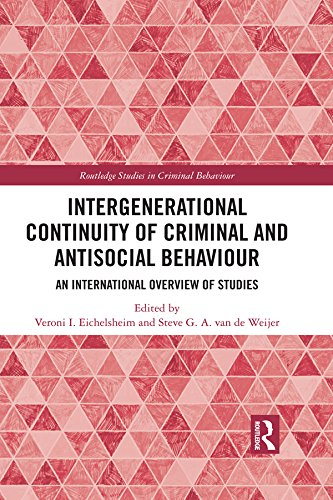 Intergenerational Continuity of Criminal and Antisocial Behaviour: An International Overview of Studies (Routledge Studies in Criminal Behaviour) (English Edition)
