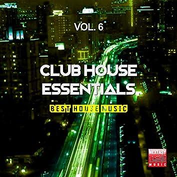 Club House Essentials, Vol. 6 (Best House Music)