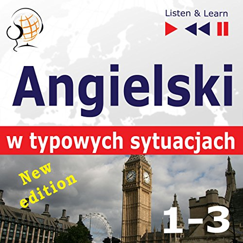 Angielski w typowych sytuacjach 1-3 - New Edition - A Month in Brighton / Holiday Travels / Business English. 47 tematów na poziomie B1-B2 cover art