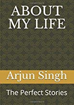 ABOUT MY LIFE: The Perfect Stories