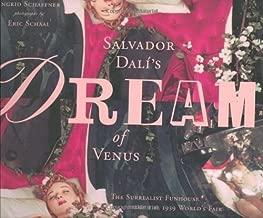 Salvador Dali's Dream of Venus: The Surrealist Funhouse from the 1939 World's Fair