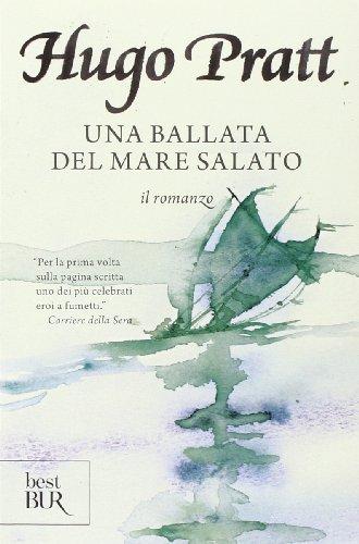 Una ballata del mare salato. Il romanzo. Ediz. illustrata