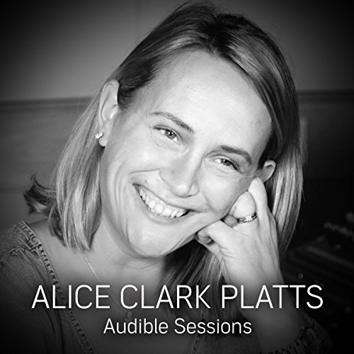 FREE: Audible interview with Alice Clark-Platts cover art