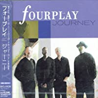 Journey by Fourplay (2004-06-23)