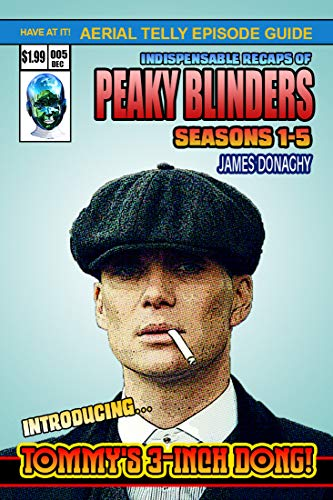 Peaky Blinders: Series 1-5 Episode Guide (English Edition)