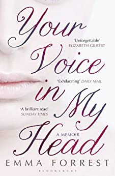 Your Voice in My Head by [Emma Forrest]