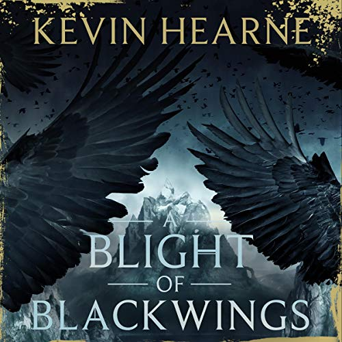 A Blight of Blackwings: The Seven Kennings, Book 2
