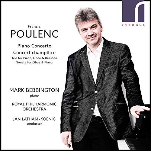 Royal Philharmonic Orchestra - Poulenc Piano Concerto & Concert Champetre