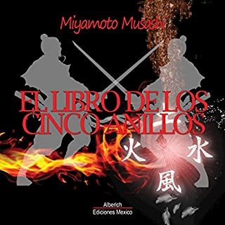 El libro de los cinco anillos (The Book of Five Rings)                   De :                                                                                                                                 Miyamoto Musashi                               Lu par :                                                                                                                                 Joaquin Rodrigo Madrigal                      Durée : 1 h et 50 min     Pas de notations     Global 0,0