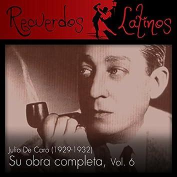 Julio de Caro: Su Obra Completa (1929-1932), Vol. 6