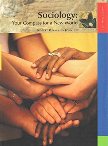 Sociology: Your Compass F/New World 3 Ed. Core Ed