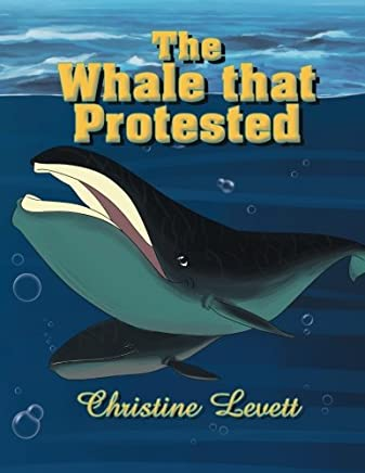 The Whale That Protested
