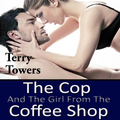 The Cop and the Girl from the Coffee Shop audiobook cover art
