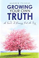 Growing Your Own Truth: A Guide to Coming out as Gay