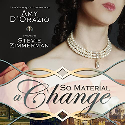 So Material a Change Audiobook By Amy D'Orazio cover art