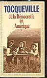 de la démocratie en Amérique - TOME I - - Garnier Flammarion - 01/01/1981