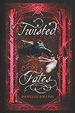 Twisted Fates: 2 (Dark Stars)