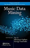 Music Data Mining (Chapman & Hall / CRC Data Mining and Knowledge Discovery)