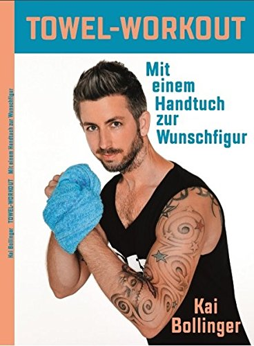 TOWEL-WORKOUT: MIt einem Handtuch zur Wunschfigur