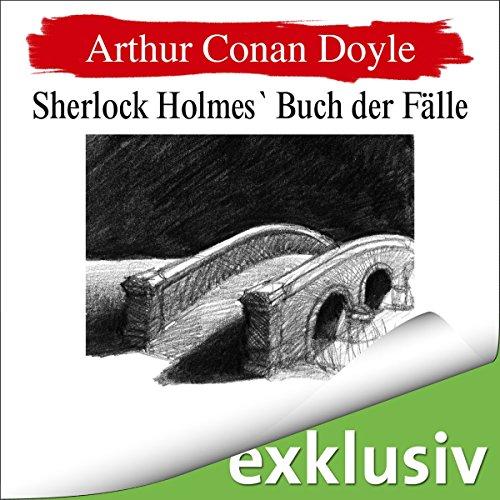 Sherlock Holmes' Buch der Fälle audiobook cover art