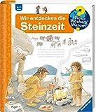 Wir entdecken die Steinzeit (Wieso? Weshalb? Warum?, Band 37)