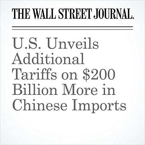 U.S. Unveils Additional Tariffs on $200 Billion More in Chinese Imports copertina