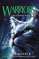 Warriors #5: A Dangerous Path (Warriors: The Prophecies Begin, 5)