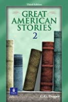 GREAT AMERICAN STORIES (3/E) 2 : SB (Great American Stories (Longman))
