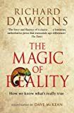 the magic of reality: how we know what's really true. richard dawkins