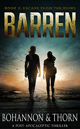 BARREN: Book 2 - Escape from the Ruins (A Post-Apocalyptic Thriller) (English Edition)
