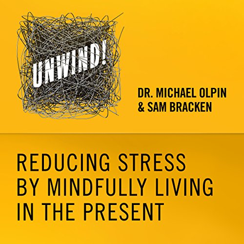 8: Reducing Stress by Mindfully Living in the Present audiobook cover art